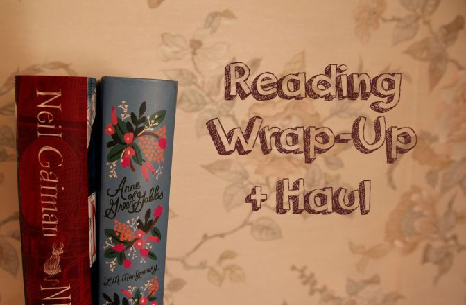 Reading Wrap-up + Haul | August
